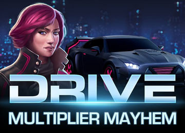 Drive Multiplier Mayhem Free Slots